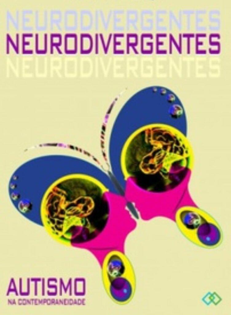 Capa do livro Neurodivergentes, autismo na contemporaneidade de Sophia Mendonça.